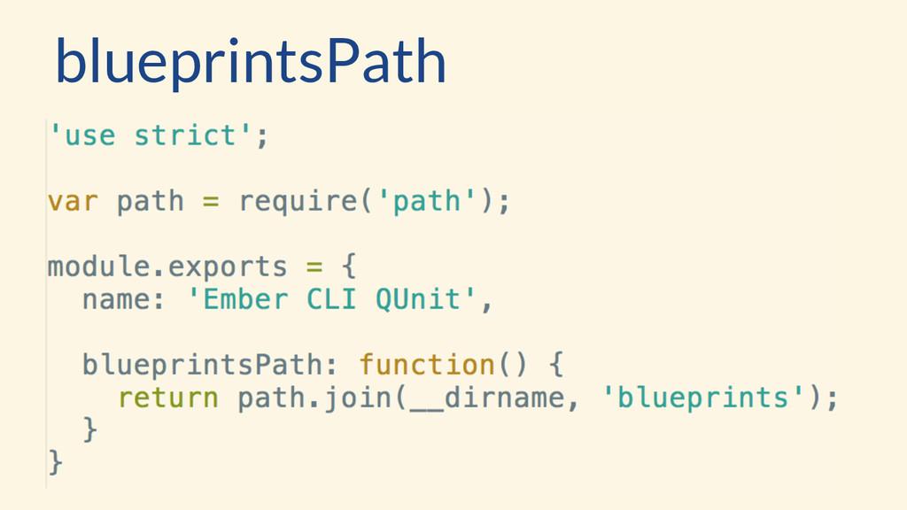 blueprintsPath