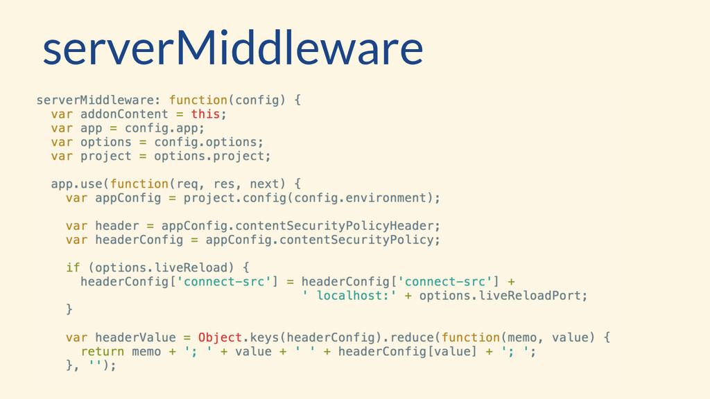 serverMiddleware