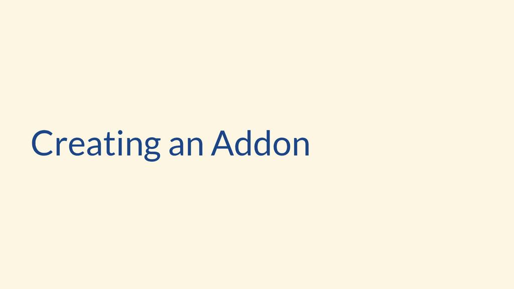 Creating an Addon