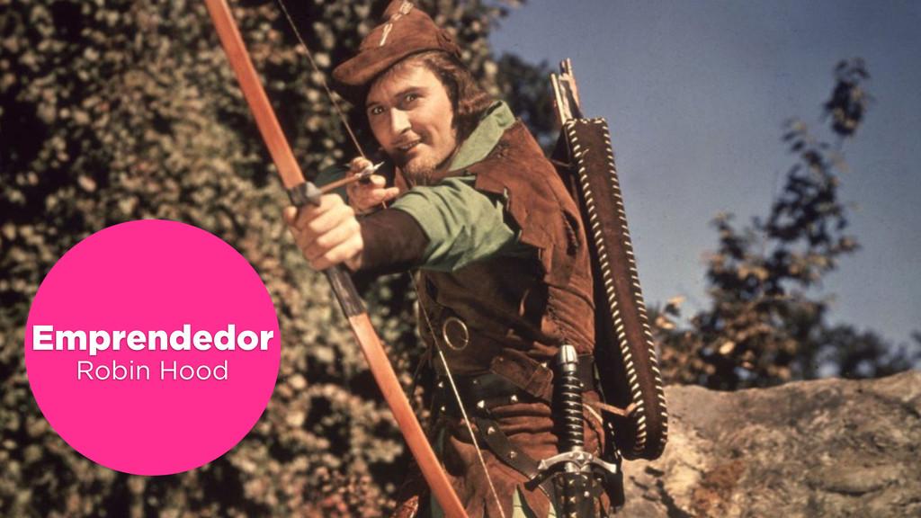Emprendedor Robin Hood