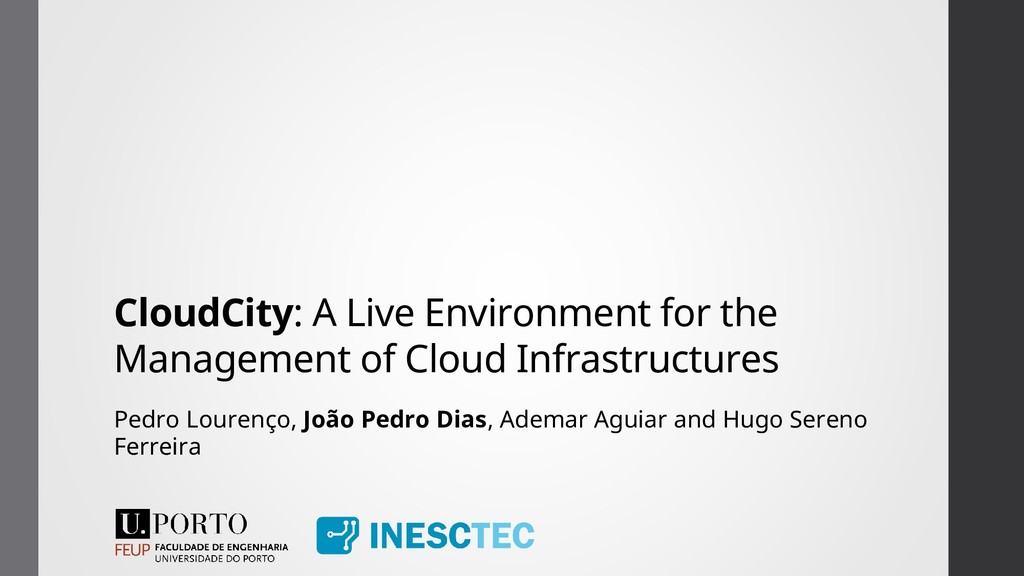 CloudCity: A Live Environment for the Managemen...