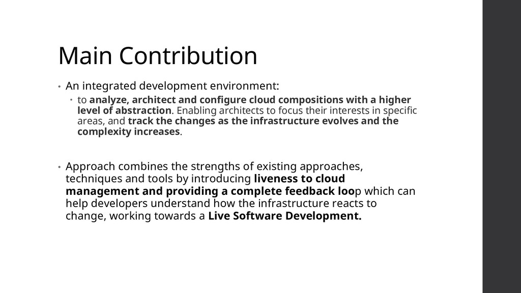Main Contribution • An integrated development e...