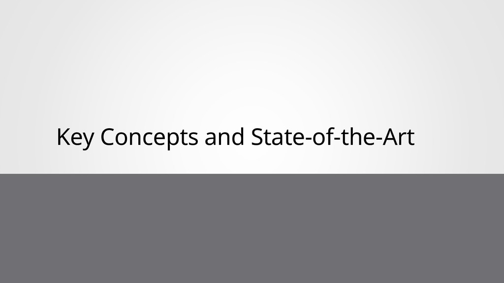 Key Concepts and State-of-the-Art