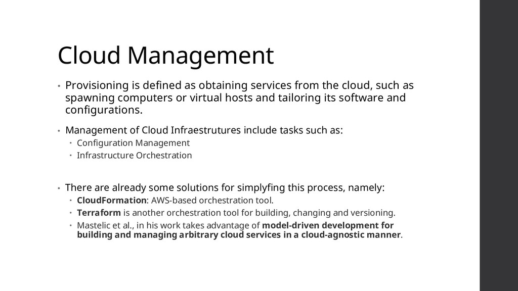 Cloud Management • Provisioning is defined as o...
