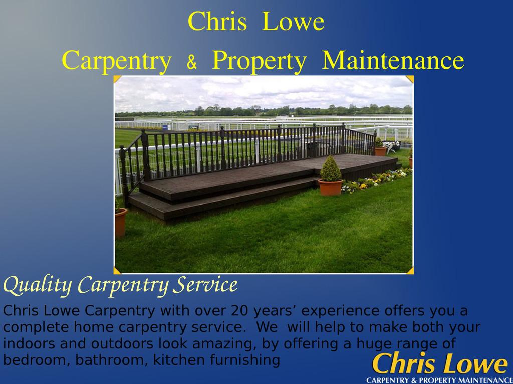 Chris Lowe Carpentry & Property Maintenance Qua...