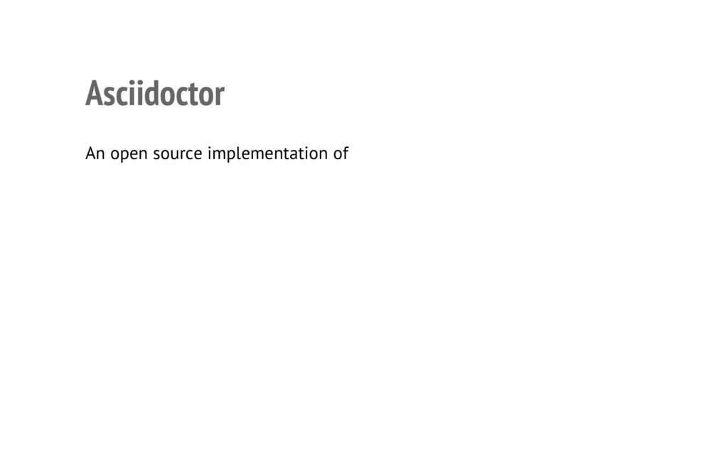 Asciidoctor • An open source implementation of ...