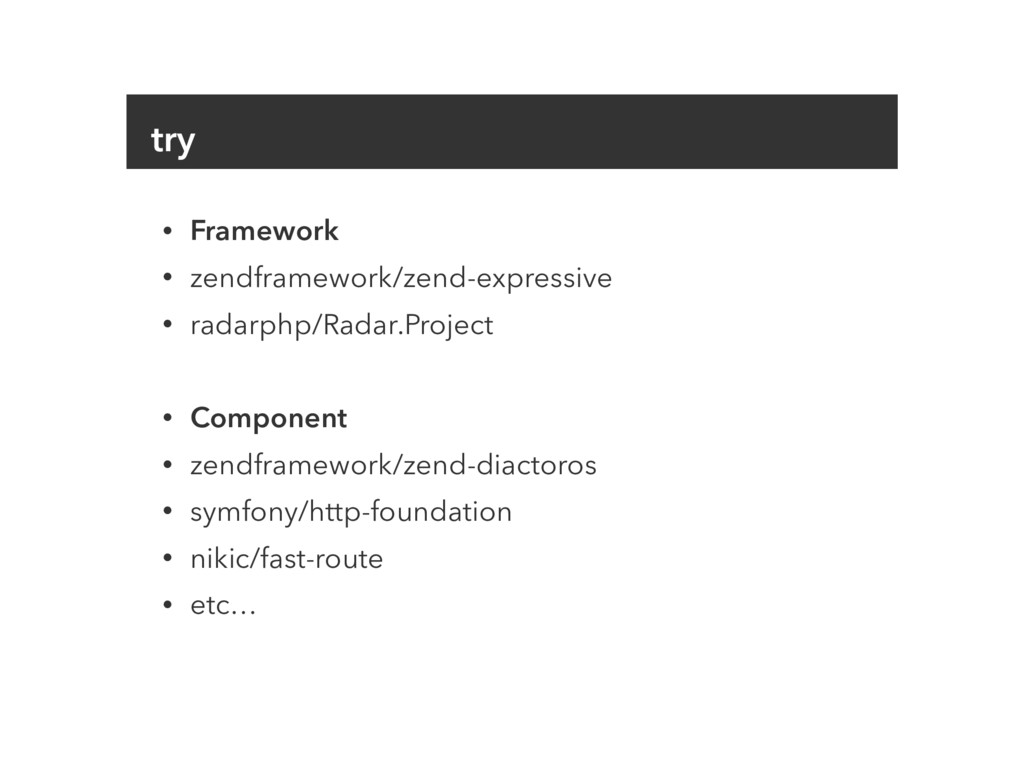 try • Framework • zendframework/zend-expressive...