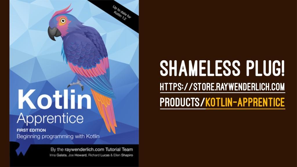 SHAMELESS PLUG! HTTPS://STORE.RAYWENDERLICH.COM...