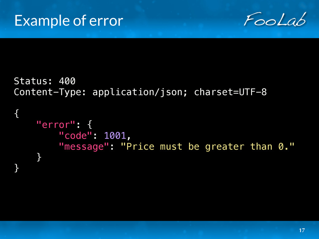 Example of error Status: 400 Content-Type: appl...