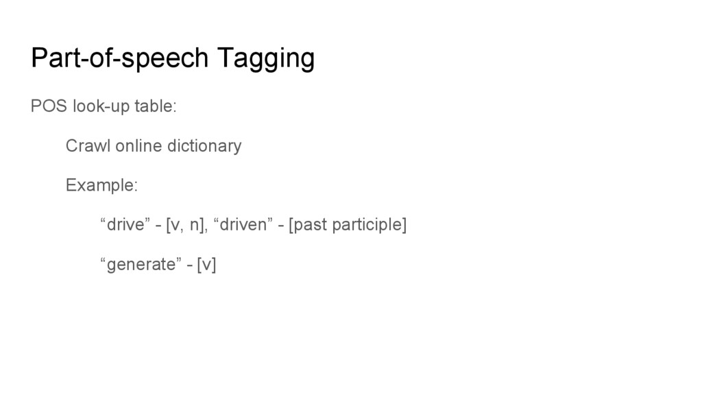 Part-of-speech Tagging POS look-up table: Crawl...
