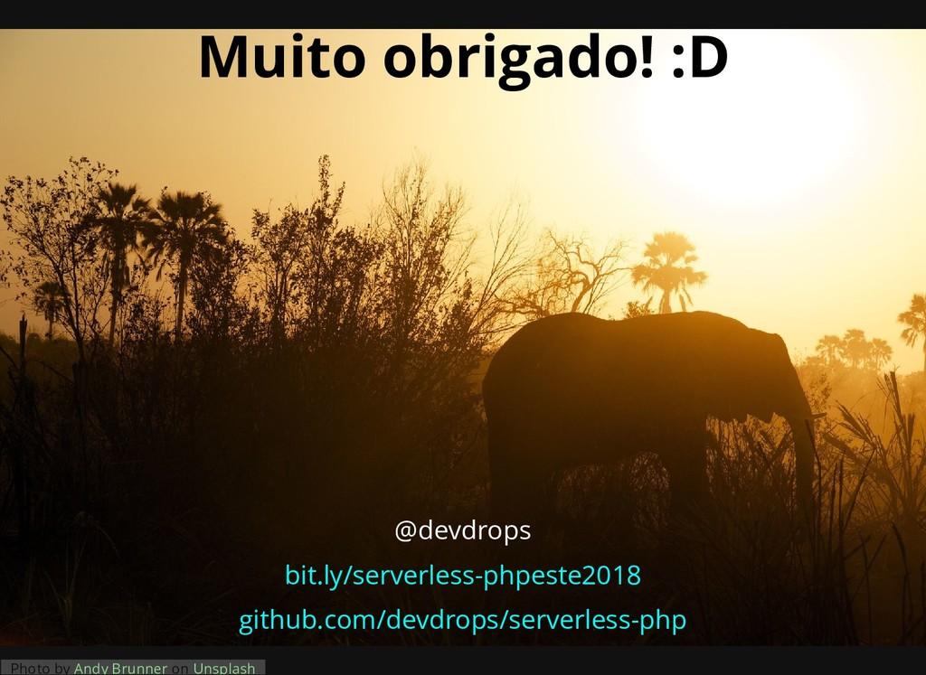 Muito obrigado! :D @devdrops bit.ly/serverless-...