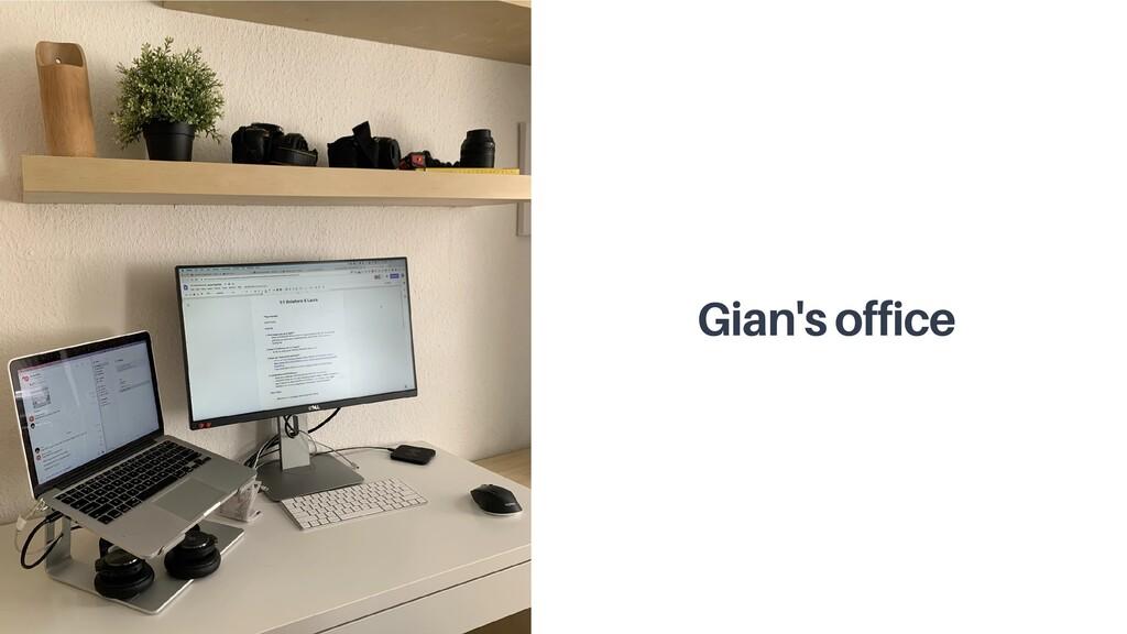 Gian's office