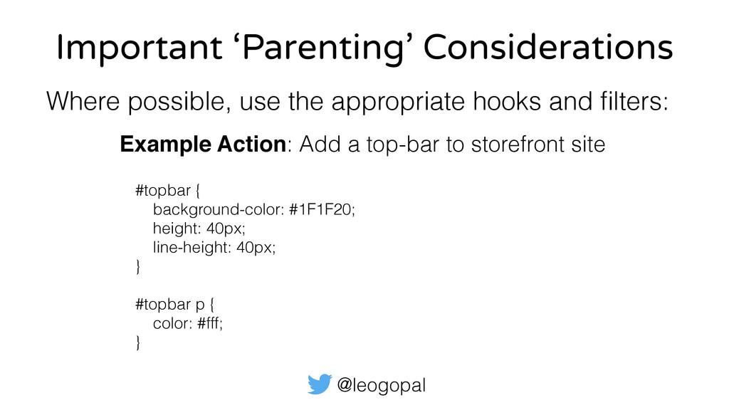 @leogopal Important 'Parenting' Considerations ...