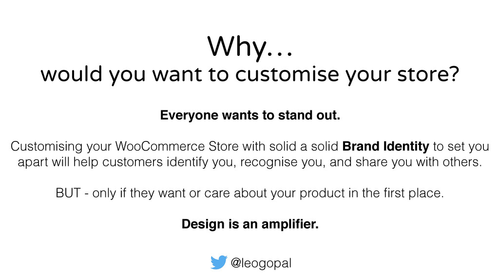 @leogopal Why… Everyone wants to stand out.  ...