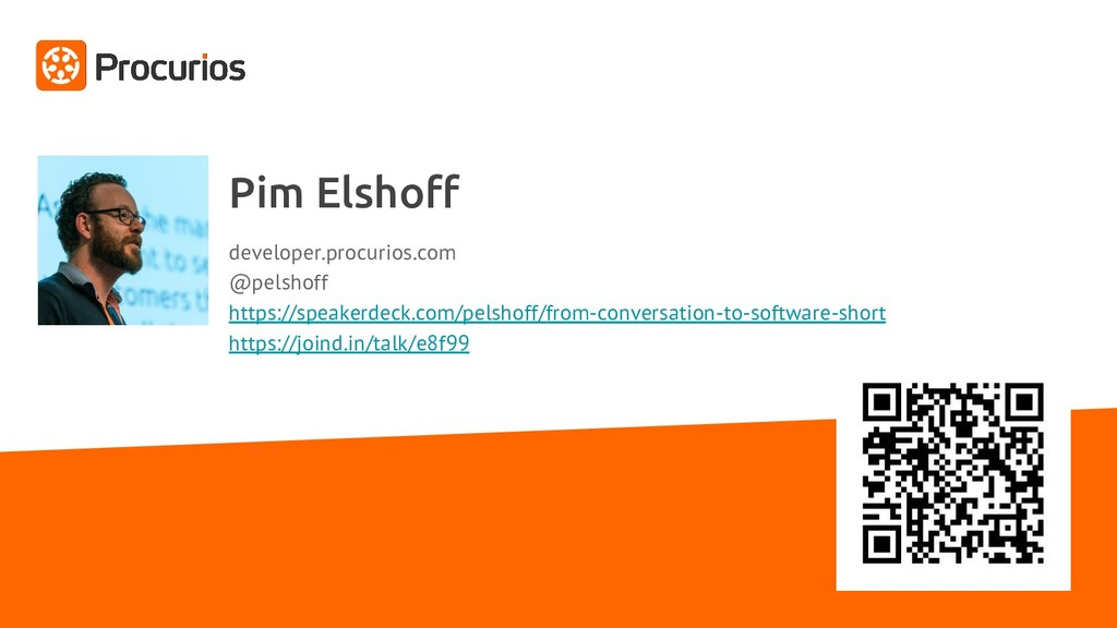 Pim Elshoff developer.procurios.com @pelshoff h...