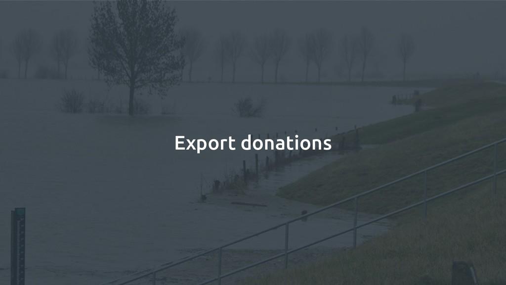 Export donations