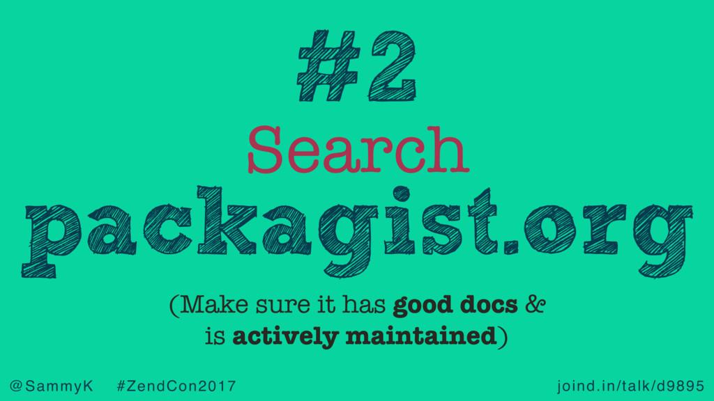 joind.in/talk/d9895 @SammyK #ZendCon2017 Search...