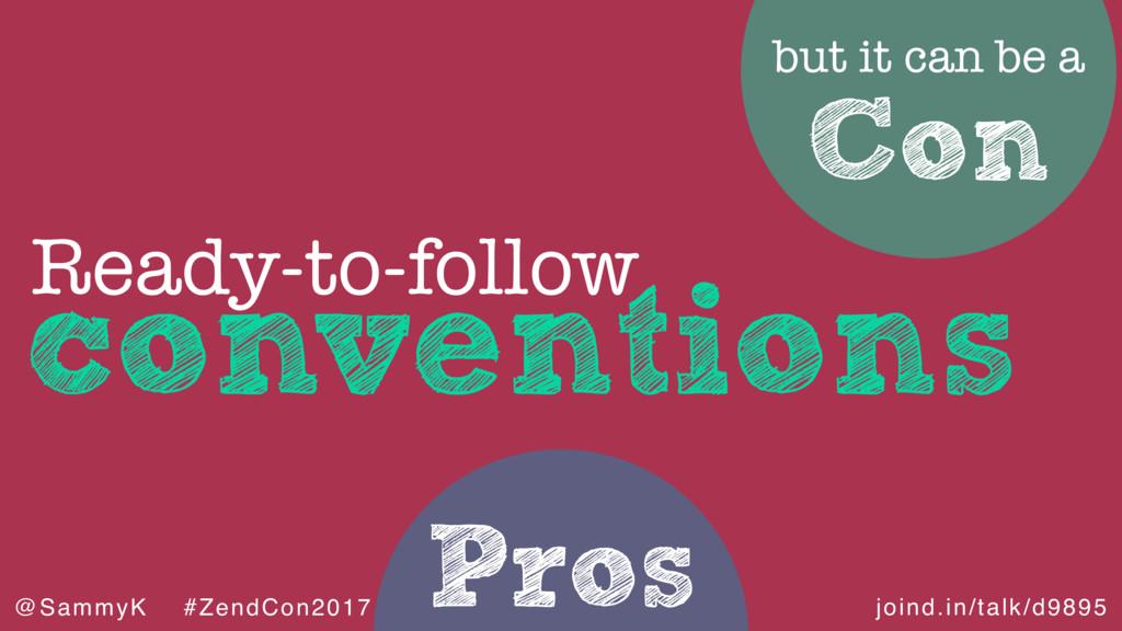 joind.in/talk/d9895 @SammyK #ZendCon2017 Pros c...