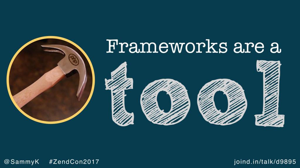 joind.in/talk/d9895 @SammyK #ZendCon2017 Framew...
