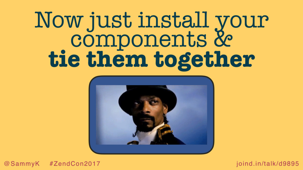 joind.in/talk/d9895 @SammyK #ZendCon2017 Now ju...