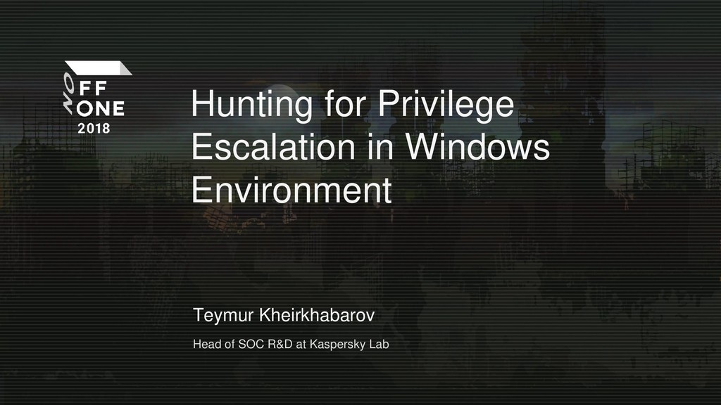 Hunting for Privilege Escalation in Windows Env...