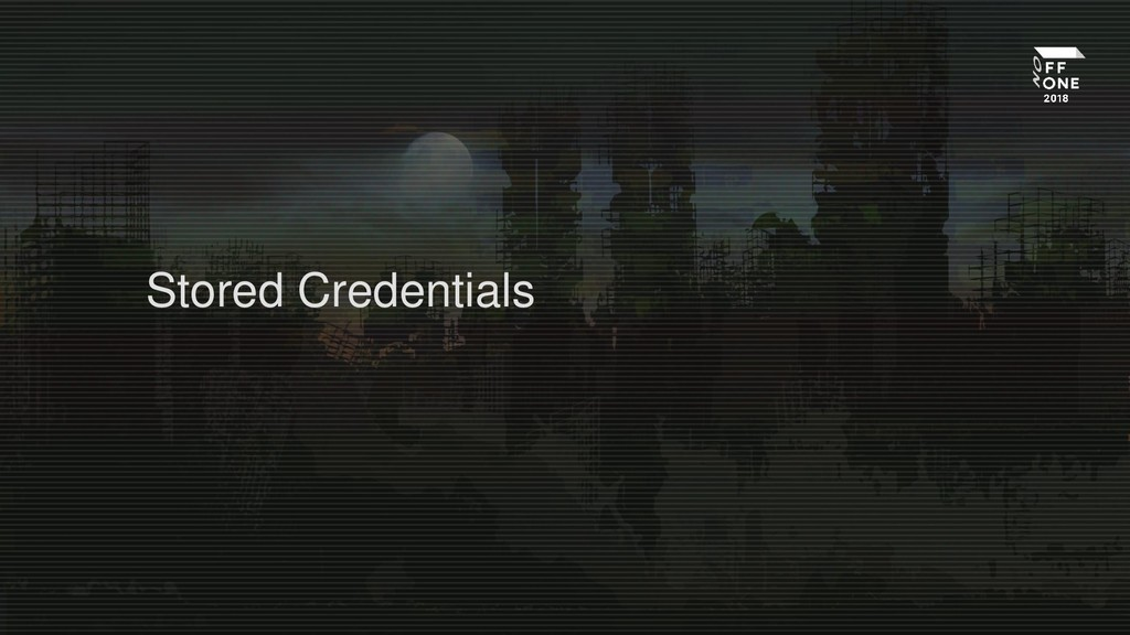 Stored Credentials