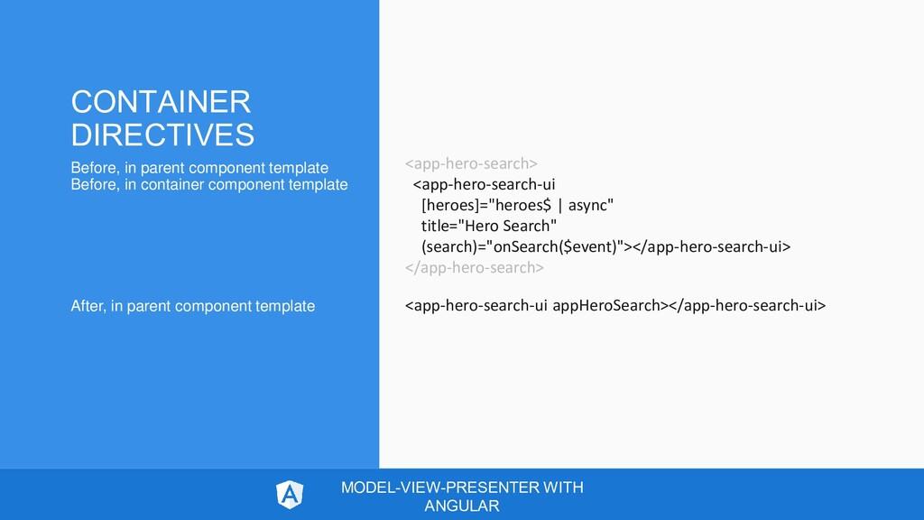 <app-hero-search> <app-hero-search-ui [heroes]=...