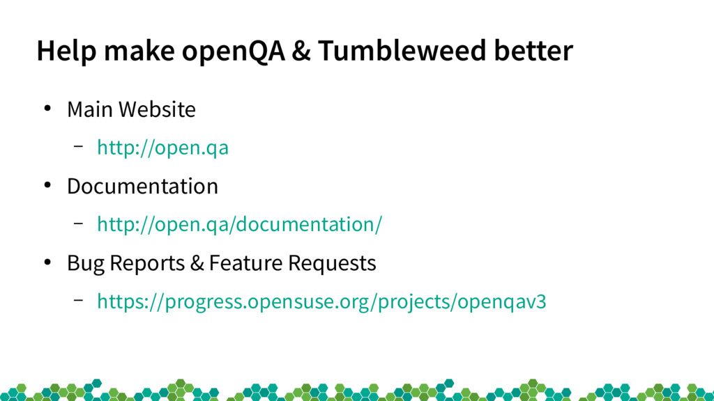 Help make openQA & Tumbleweed better ● Main Web...