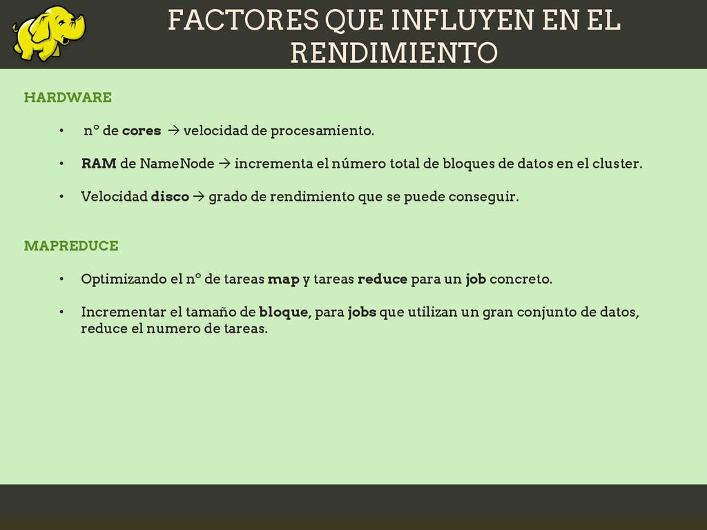 FACTORES QUE INFLUYEN EN EL RENDIMIENTO HARDWAR...