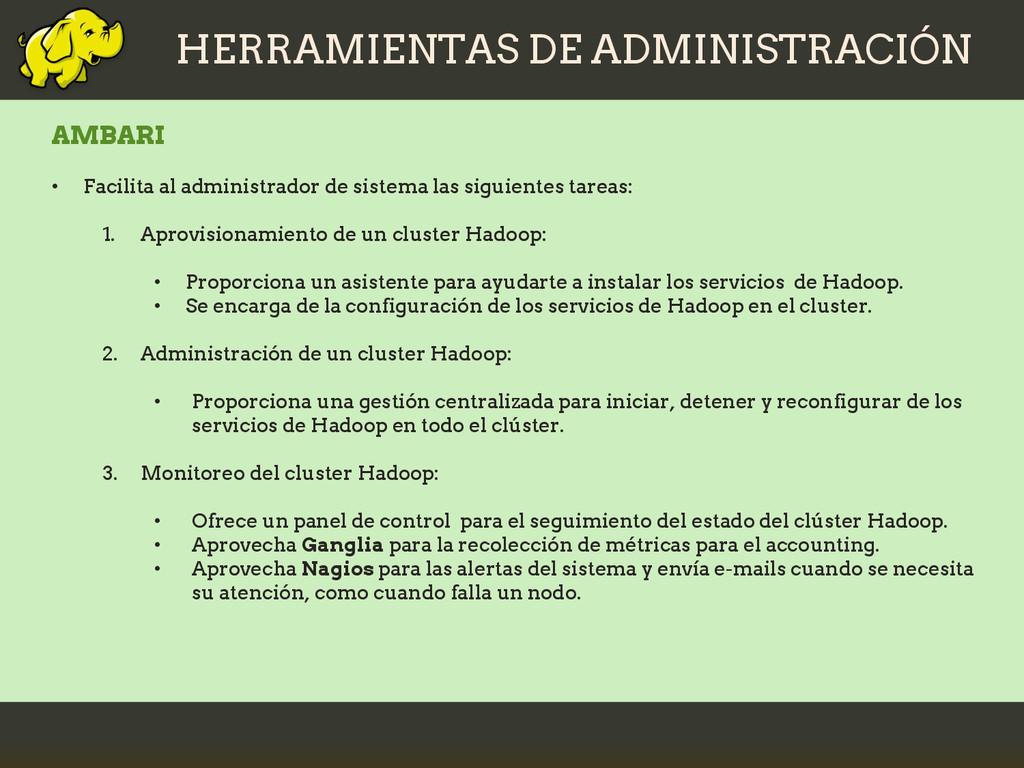 HERRAMIENTAS DE ADMINISTRACIÓN AMBARI • Facilit...