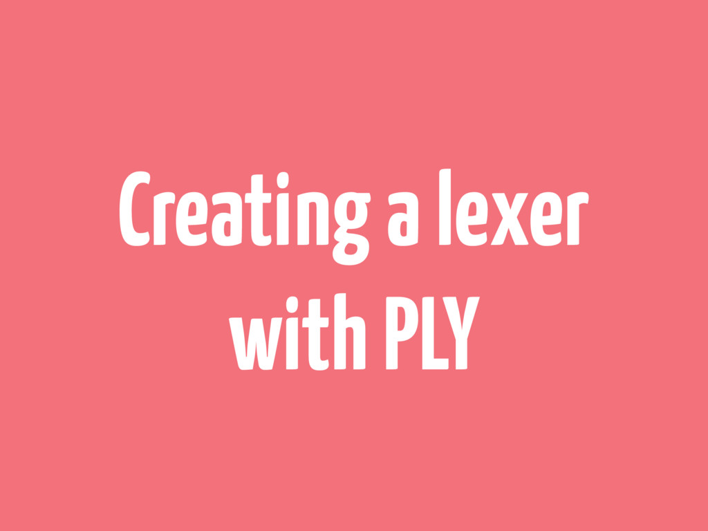 Creating a lexer with PLY