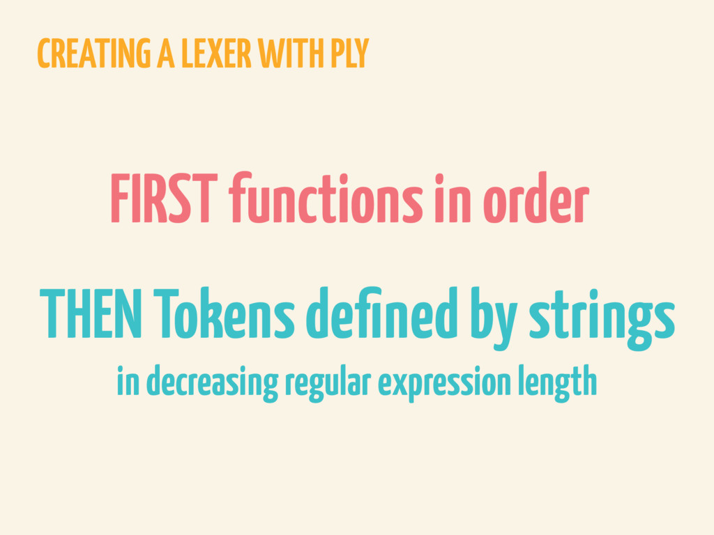 CREATING A LEXER WITH PLY FIRST functions in or...