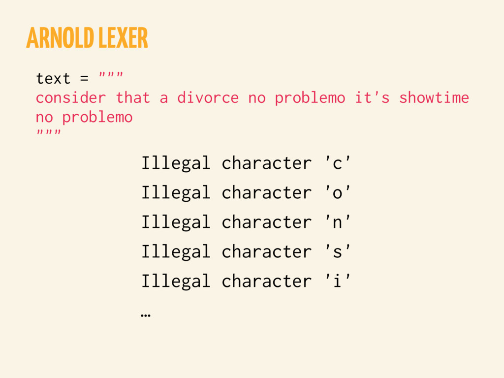 ARNOLD LEXER Illegal character 'c' Illegal char...