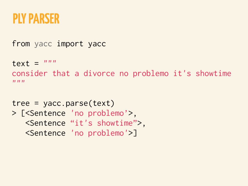 "PLY PARSER from yacc import yacc text = """""" con..."