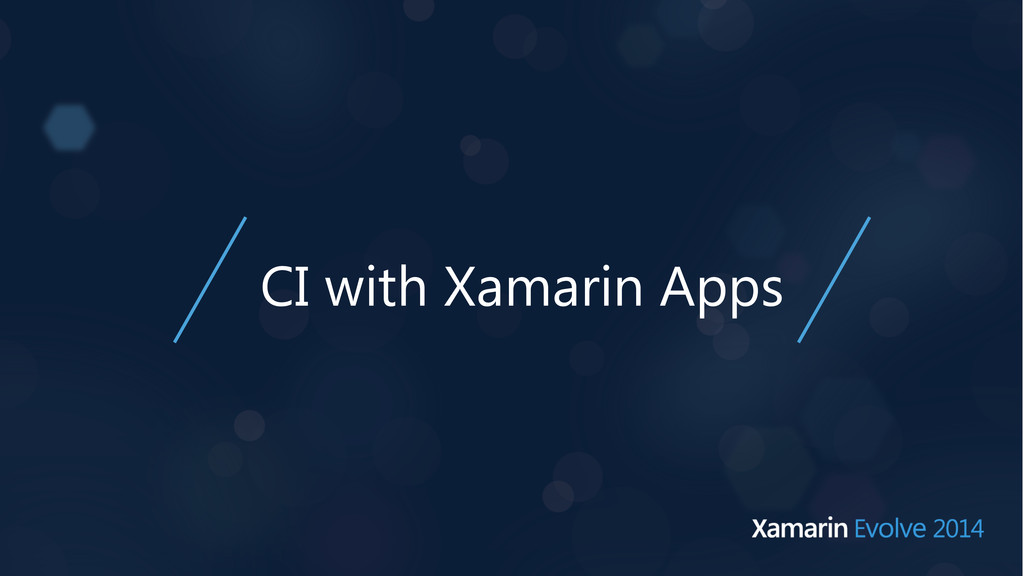 CI with Xamarin Apps