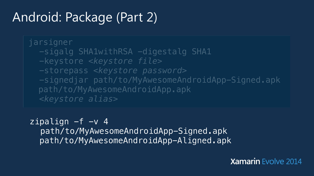Android: Package (Part 2) jarsigner -sigalg SHA...