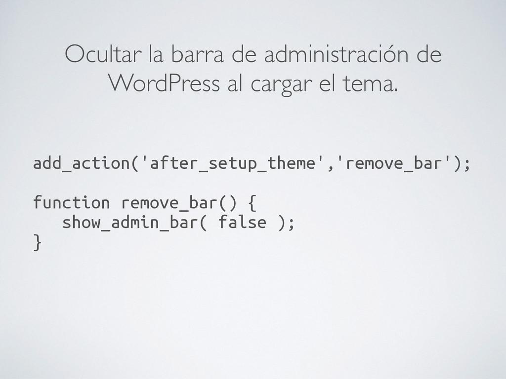 Ocultar la barra de administración de WordPress...
