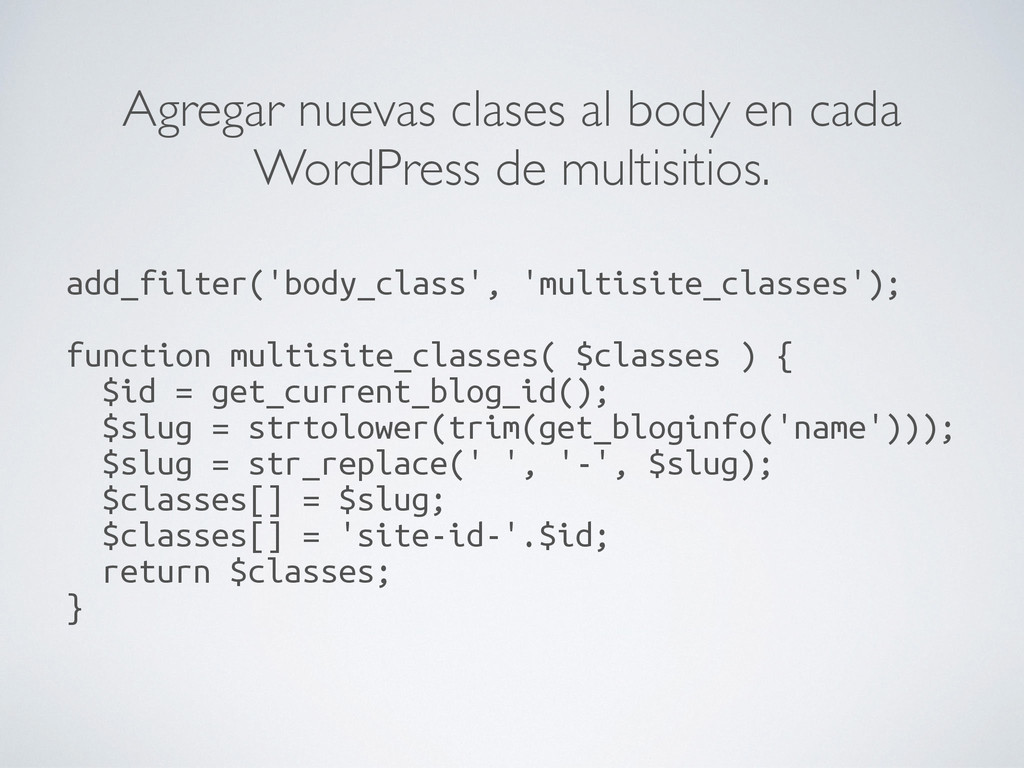 Agregar nuevas clases al body en cada WordPress...
