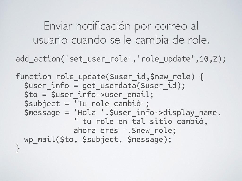 Enviar notificación por correo al usuario cuando...