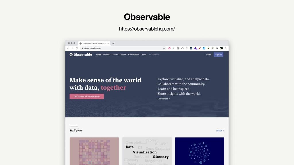 Observable https://observablehq.com/