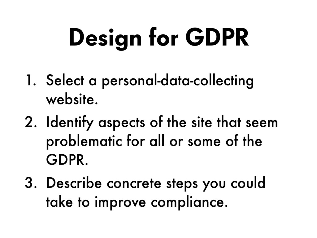 Design for GDPR 1. Select a personal-data-colle...
