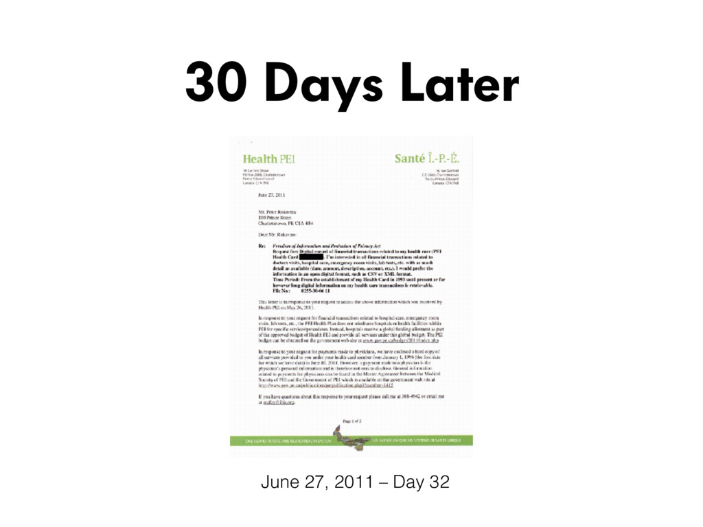 30 Days Later June 27, 2011 – Day 32