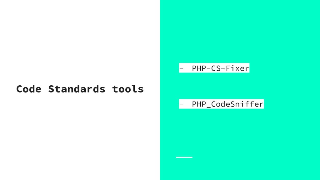 Code Standards tools - PHP-CS-Fixer - PHP_CodeS...