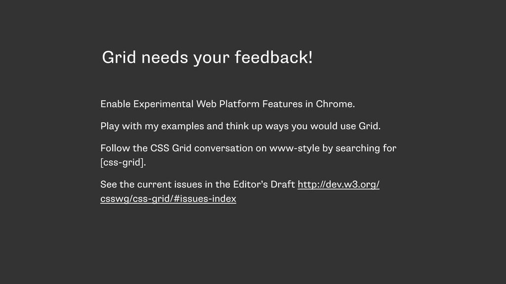 Grid needs your feedback! Enable Experimental W...