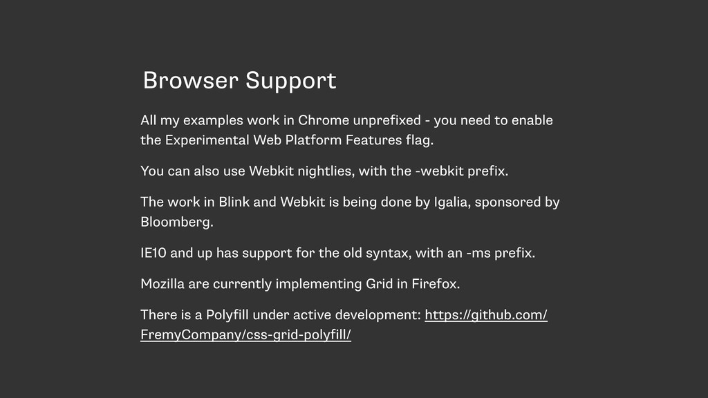 Browser Support All my examples work in Chrome ...