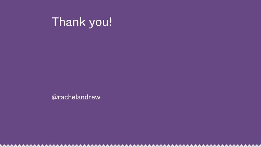 Thank you! @rachelandrew