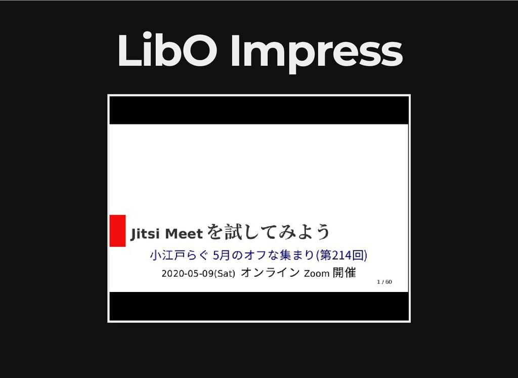 LibO Impress LibO Impress