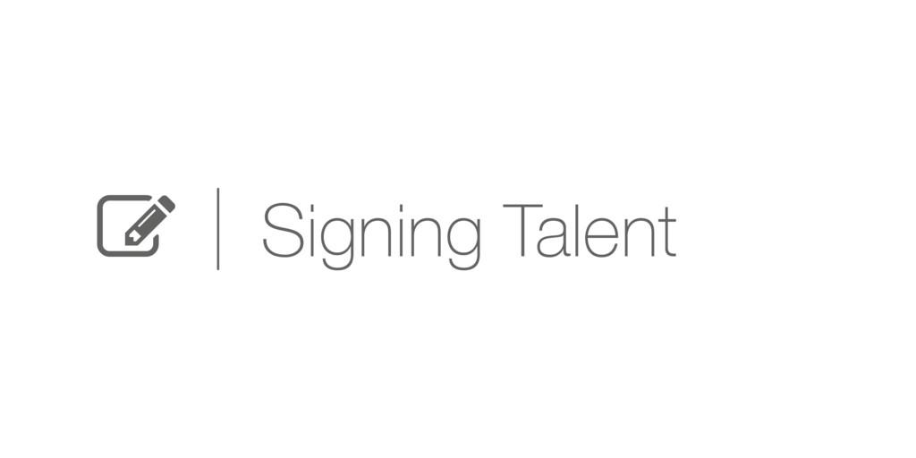 Q Signing Talent