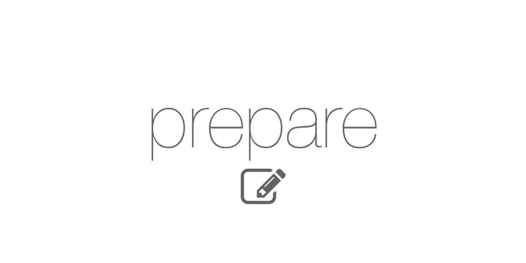 Q prepare