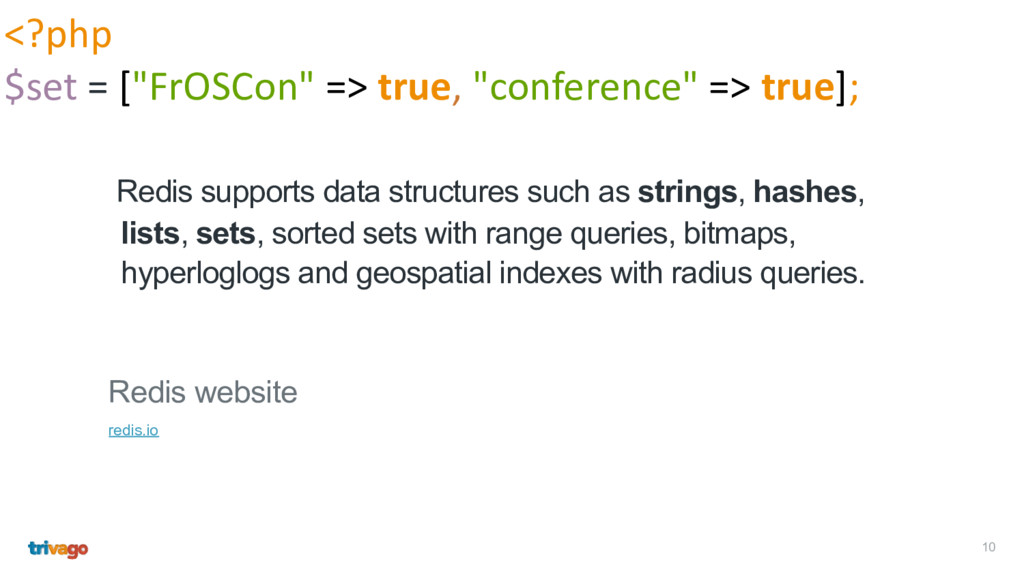 10 Redis supports data structures such as strin...